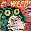 Weed (Monster) (Earth-616) from Strange Tales Vol 1 94.jpg