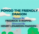 Pongo the Friendly Dragon
