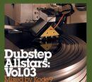 Dubstep Allstars: Vol. 03