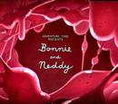 Bonnie et Neddy