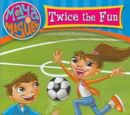 Maya & Miguel: Twice the Fun