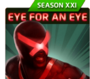 Eye for an Eye (Season XXI)