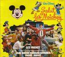 Salut les Mickey
