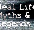 Real Life Myths & Legends
