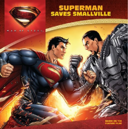 Man of Steel Superman Saves Smallville cover.png