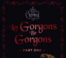 Let Gorgons Be Gorgons