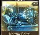 Narrow Barrel
