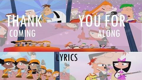 Phineas and Ferb Last Day of Summer - Thank You For Coming Along Lyrics