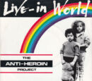 Anti-Heroin Project/Live-In World