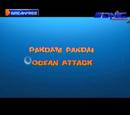 Pakdam Pakdai: Ocean Attack