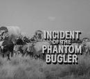Incident of the Phantom Bugler