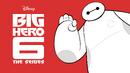 Big Hero 6 The Series KeyArt.png
