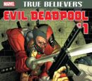 True Believers: Evil Deadpool Vol 1 1