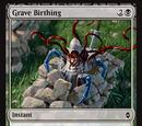 Grave Birthing