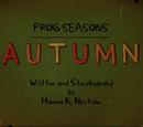 Frog Season: Autumn