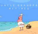 Tío Grandpa se Retira
