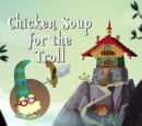 Chicken Soup for the Troll