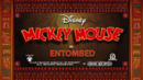 Mickey Mouse 2013 Entombed title card.png