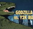 Godzilla vs. Y2K Bug