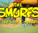 The Smurfs: The Lost Episode