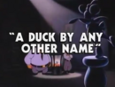 A Duck by Any Other Name title card.png