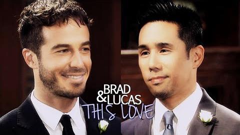Brad & lucas this love
