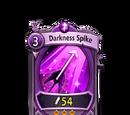 Darkness Spike