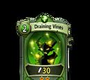Draining Vines