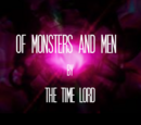 Of Monsters and Men (TV story) (The Time Lord)
