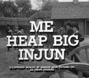 Me Heap Big Injun