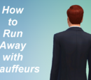 How to Run Away with Chauffeurs