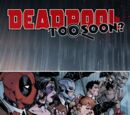 Deadpool: Too Soon? Infinite Comic Vol 1 2