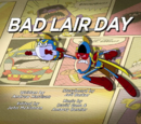 Bad Lair Day