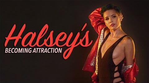 Halsey's Becoming Attractions