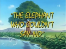 Elephant Who Couldn't Say No.png