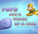 Pups and a Whale of a Tale/Images
