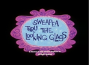 SweePeaThroughTheLookingGlass.png