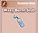 Waxy Burnt Stub
