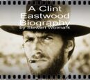 A Clint Eastwood Biography