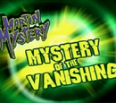 Mystery of the Vanishing