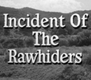 Incident of the Rawhiders