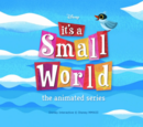It's a Small World: The Animated Series