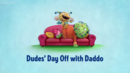 Dudes' Day Off with Daddo.png