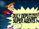 Duly Deputized Super Agents.png