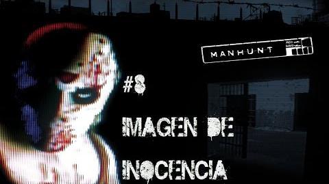 Manhunt Misión 8 - Imagen de Inocencia