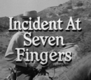Incident at Seven Fingers