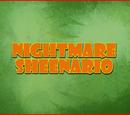Nightmare Sheenario