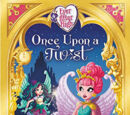 Once Upon A Twist:When The Clock Strikes Cupid