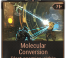 Molecular Conversion