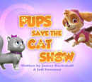 Pups Save the Cat Show